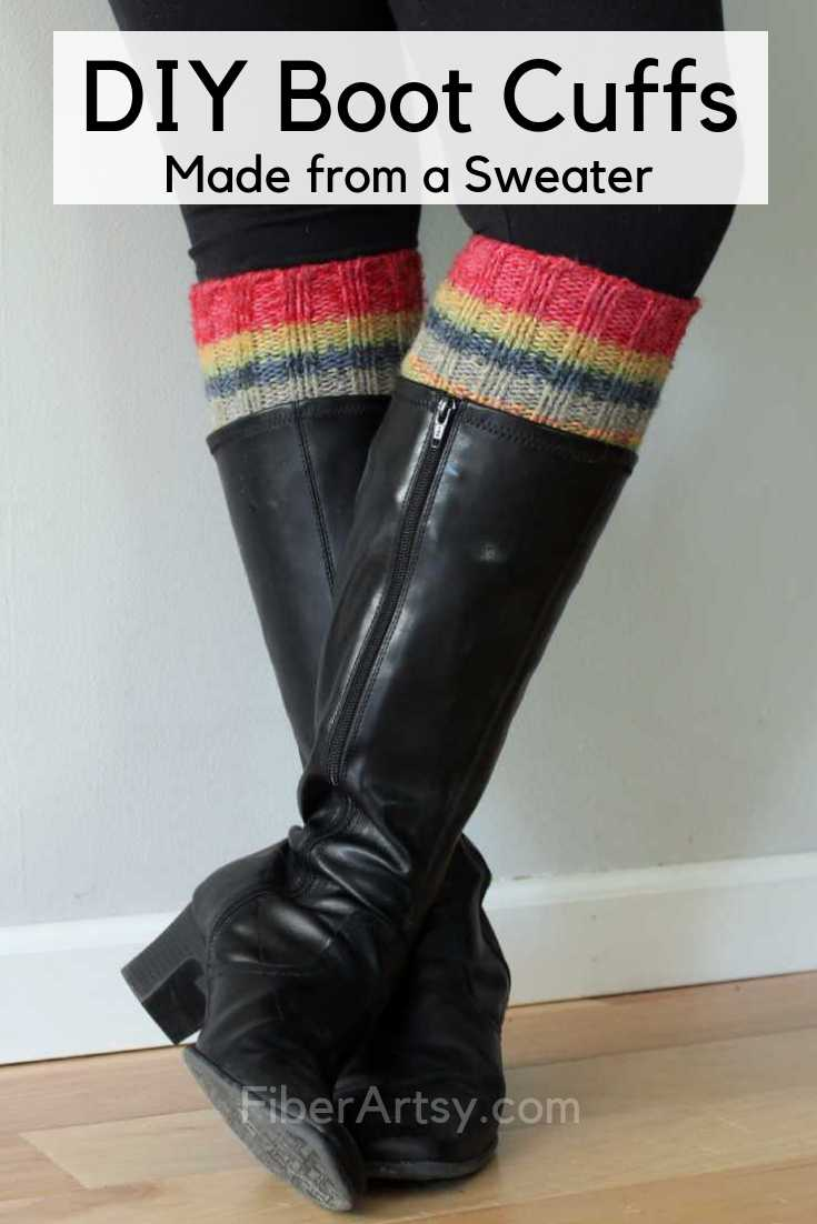 DIY Sweater Boot Toppers or Boot Cuffs. Super easy way to repurpose an old Sweater. Great project for Teens. No knitting or crochet required!