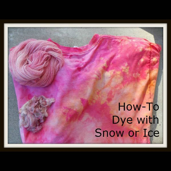 Dye with Snow or Ice, Fiberartsy.com