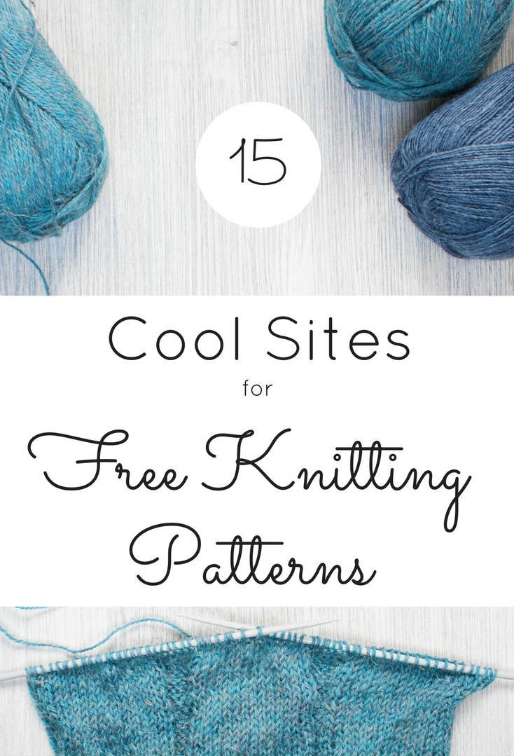 15 Cool Websites for Free Knitting Patterns