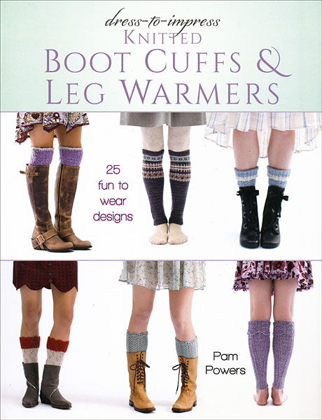 Knitted Boot Cuffs and Leg Warmers Book