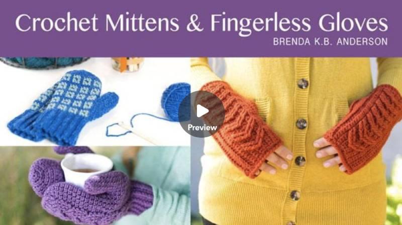 Crochet Mittens and Fingerless Gloves Online Class