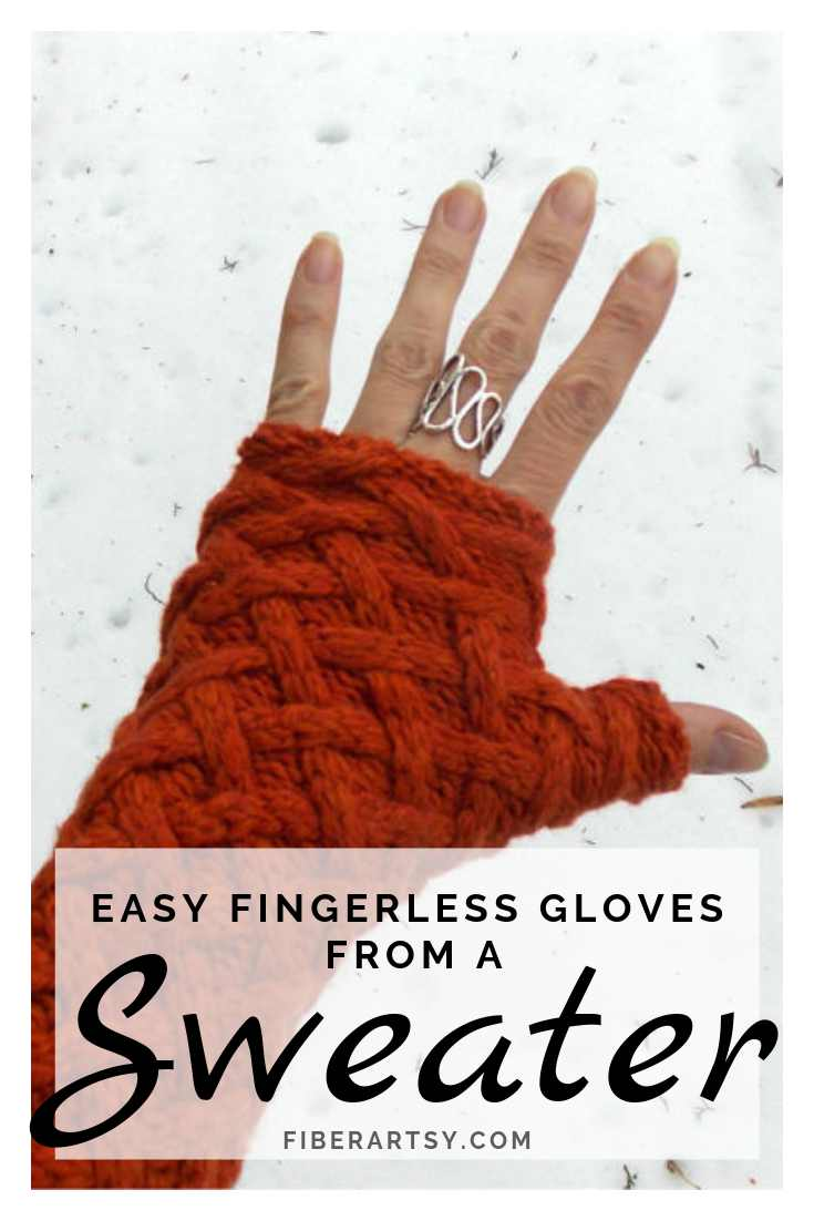 Easy Fingerless Gloves made from an Old Sweater