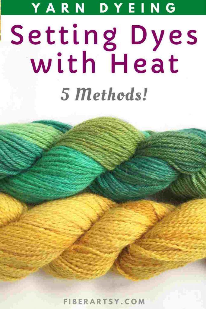 Setting Yarn Dyes