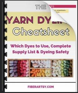Yarn Dyeing Cheatsheet and Supply List